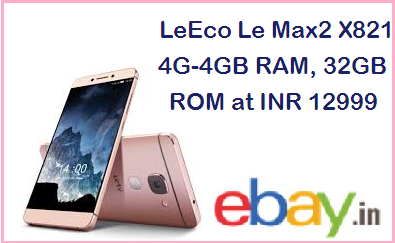 LeEco Le Max2 X821 4G-4GB RAM, 32GB ROM: Gold at INR 12999